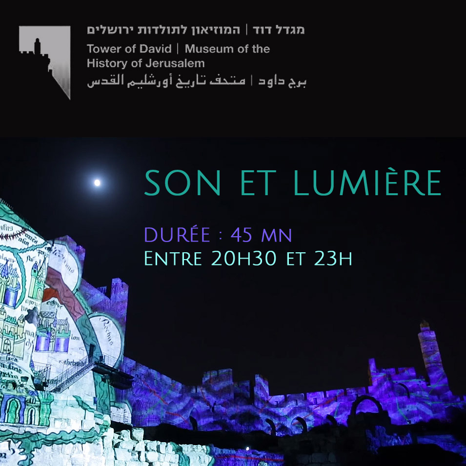 tour david son lumiere nuit jerusalem